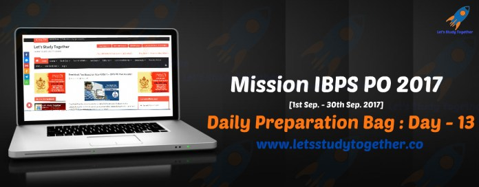 Mission IBPS PO 2017: Daily Preparation Bag – Day 13