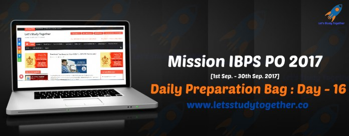 Mission IBPS PO 2017: Daily Preparation Bag – Day 16