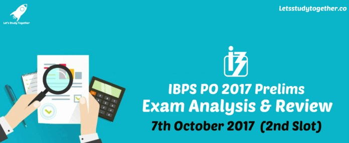 IBPS PO Pre Exam Analysis 7th October 2017