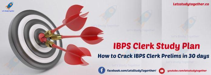 IBPS Clerk Study Plan