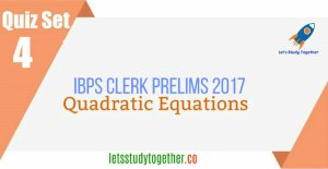 Quadratic Equation Quiz Set -4 IBPS Clerk