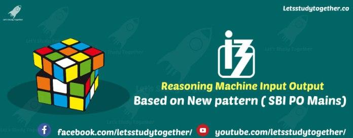Reasoning New Pattern Machine Input Output