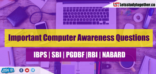 Important Computer Awareness Questions for NABARD Grade A Exam