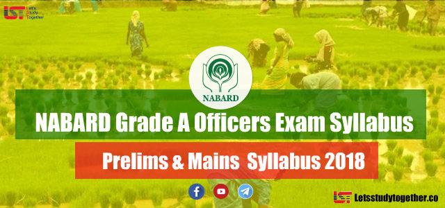 NABARD Grade A Officers Exam Syllabus