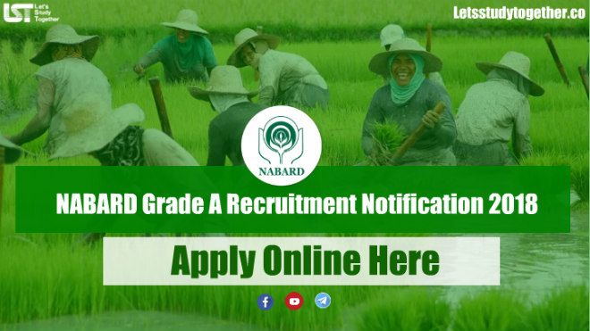 NABARD Grade A Recruitment Notification 2018