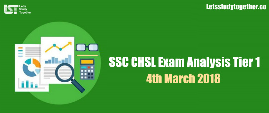 SSC CHSL Exam Analysis Tier 4th March 2018