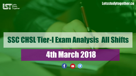 SSC CHSL Tier-I Exam Analysis All Shifts