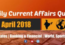 Daily GK & Current Affairs Quiz PDF 19th April 2018