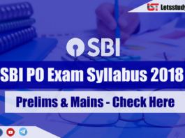 SBI PO Exam Syllabus 2018 (Prelims & Mains) – Check Here