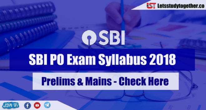 Sbi po exam syllabus 2018 prelims mains check here altavistaventures Image collections