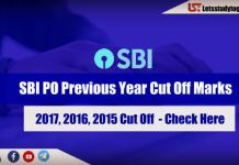 SBI PO Previous Year Cut Off Marks | 2017, 2016, 2015 Cut Off Marks