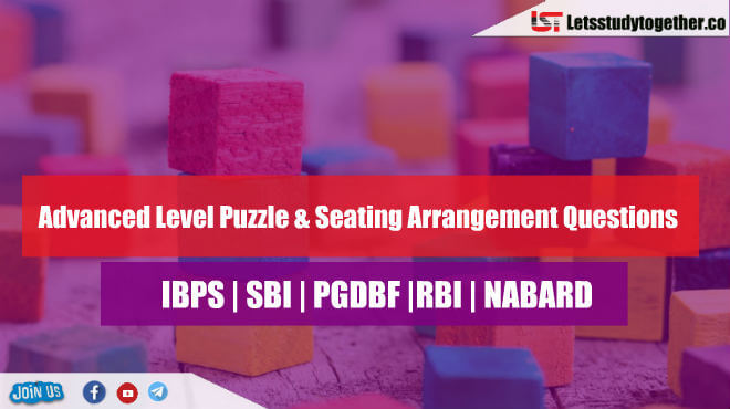 Advanced Level Puzzle & Seating Arrangement Questions for SBI PO 2018