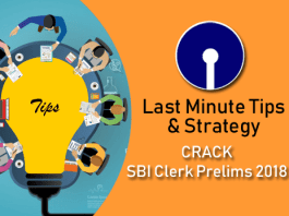 Last Minute Tips & Strategy to CRACK SBI Clerk Prelims 2018
