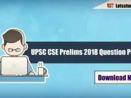 UPSC CSE Prelims 2018 Question Paper PDF ( English/Hindi) – Download Here