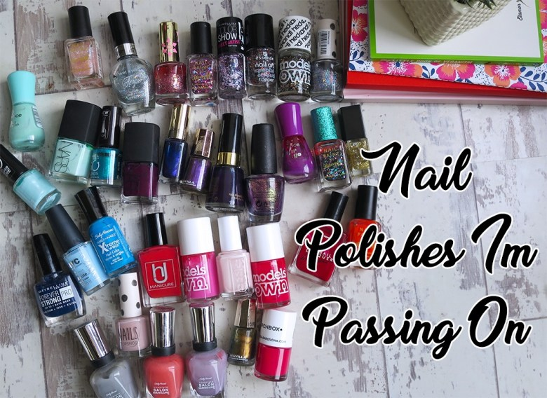 Nail Polishes I'm Passing On