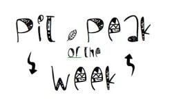 PIt & Peak of the Week