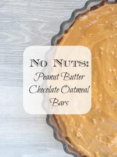 Peanut Butter Chocolate Oatmeal Bars recipe No Nuts
