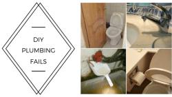 When Diy plumbing fails