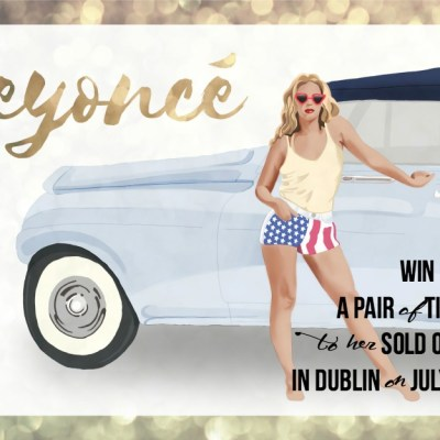 WIN a pair of tickets to see Beyonce in Dublin in July
