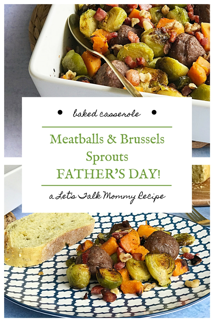 Meatballs & Brussels Sprouts for FATHER'S DAY recipe