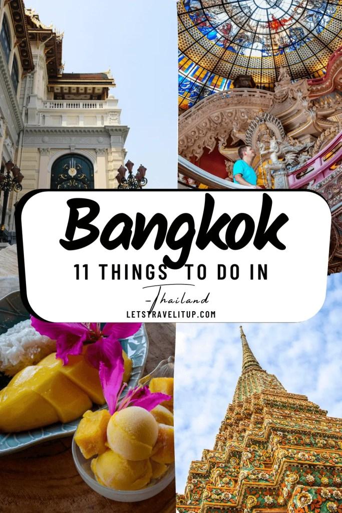 11 Things to do in Bangkok, Thailand.
