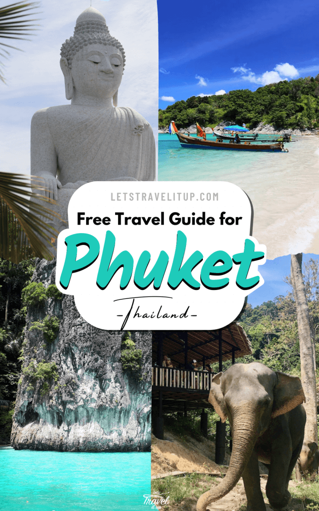 Pinterest Feature image for the free travel guide for the famous Phuket Thailand