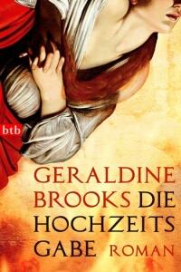 Geraldine Brooks: Die Hochzeitsgabe - Rezension Literaturmagazin Lettern.de