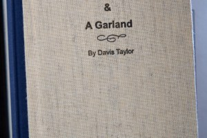 Five Seasons and A Garland by Davis Taylor