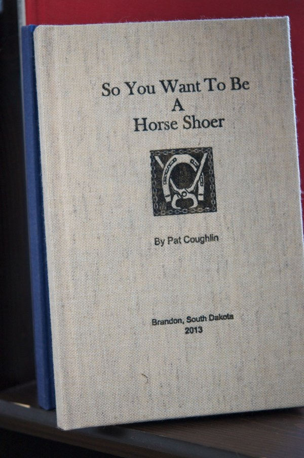 Cover photo of So You Want To Be A Horse Shoer