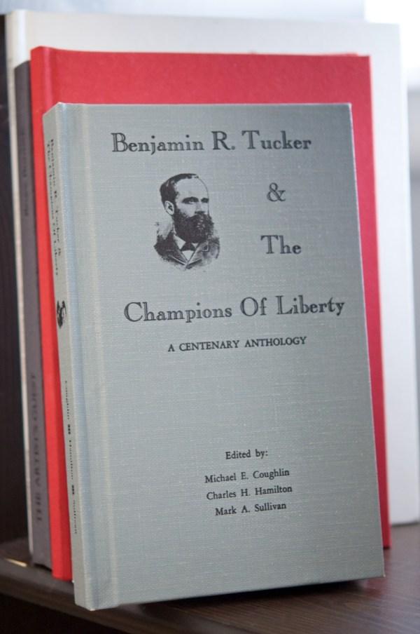Benjamin R. Tucker & The Champions of Liberty