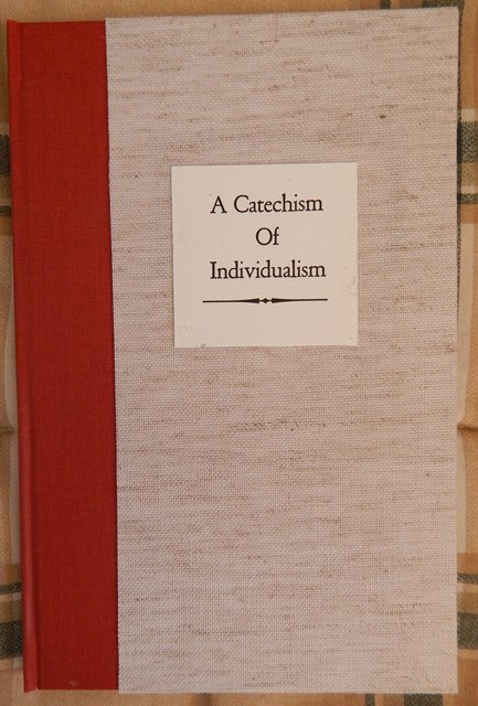 Henry Wilson's A Catechism of Individualism