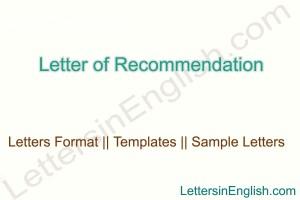 Letter of Recommendation Format, sample general recommendation letter