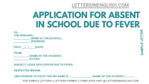 application to class teacher for fever. school absent application due to fever
