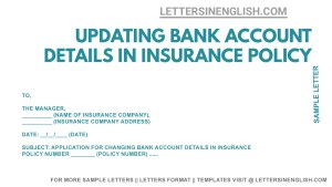 request letter format for changing Bank details in life insurance policy, sample letter for policy bank details updation, insurance policy bank account correction letter, letter writing format for update in Bank account in life insurance policy