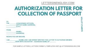sample authorization letter for passport collection, passport collection authorized letter, authorization letter for passport collection