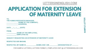 sample letter requesting for extension of maternity leave, maternity leave extension application