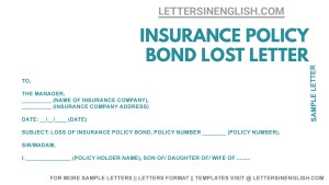 Life Insurance Policy Bond Lost Letter Format, original policy bond lost sample request letter, insurance policy bond misplaced application