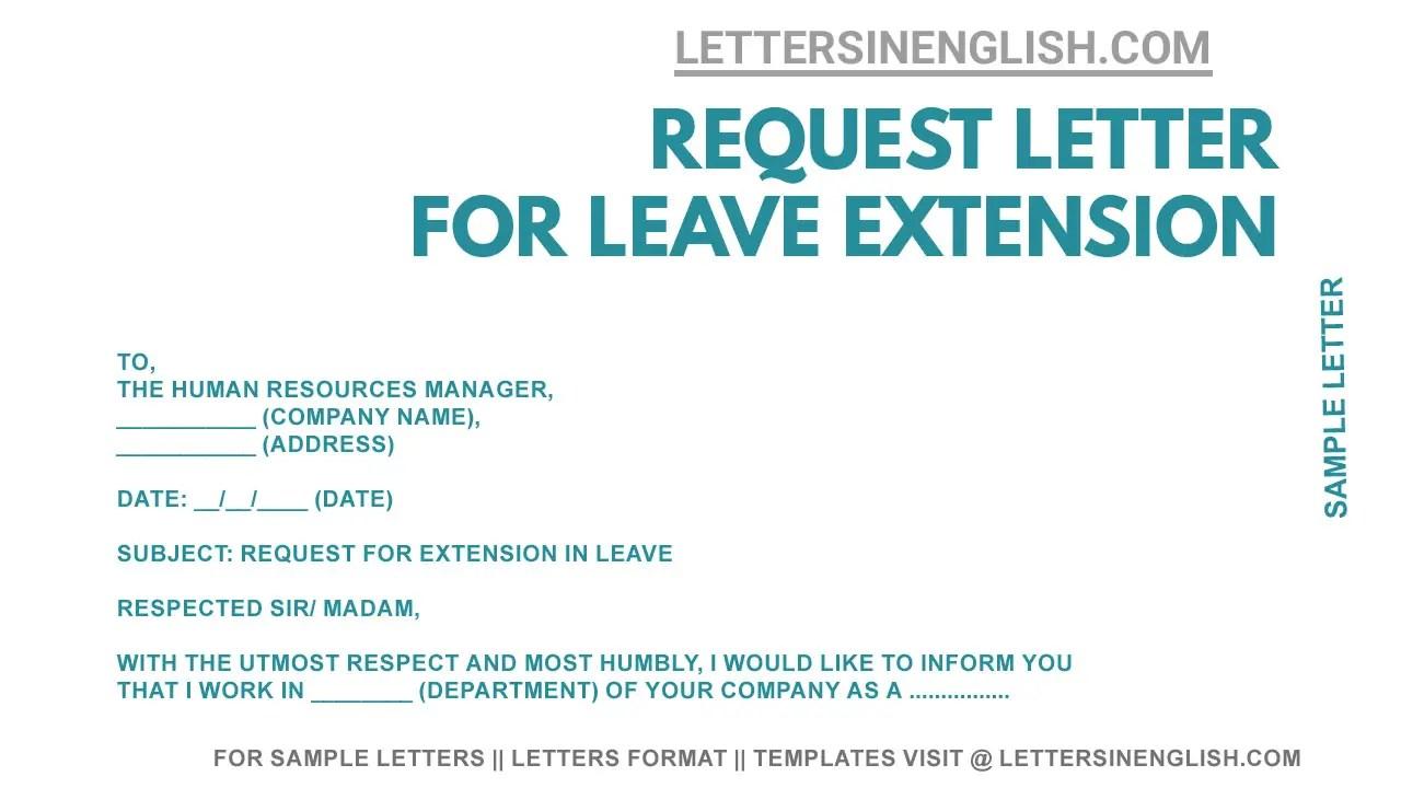 Leave Extension Letter - Sample Request Letter for Leave Extension