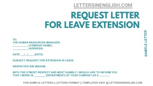 sample letter to the company requesting for extension of leave, leave extension application, application for extension of leave