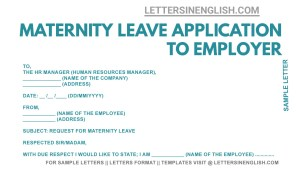 Maternity Leave Application to Employer sample, Maternity Leave Request Letter format, how to write letter for maternity leave