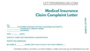 sample letter to the health insurance company complaining about claim approval, complaint letter for medical insurance claim approval format, how to write a complaint letter regarding insurance