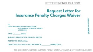 Request Letter for Insurance Penalty Charges Waiver - Penalty Fee Waiver Letter Sample