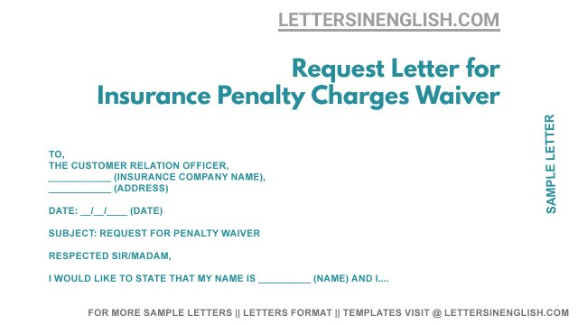 Request Letter for Insurance Penalty Charges Waiver - Penalty Fee