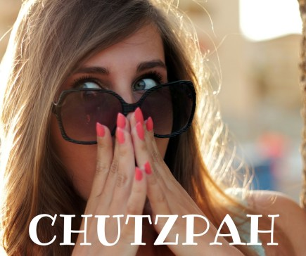CHUTZPAH (1)
