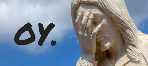 """pic of Jesus statue captioned with """"oy."""""""
