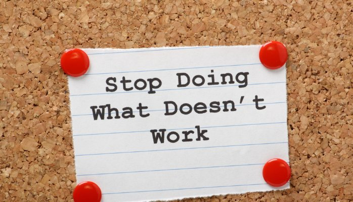 If your approach is not working – change it