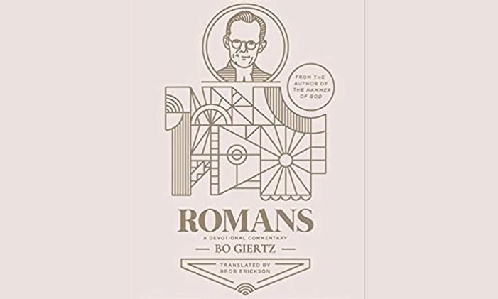 Episode 77: Bo Giertz – Romans Commentary