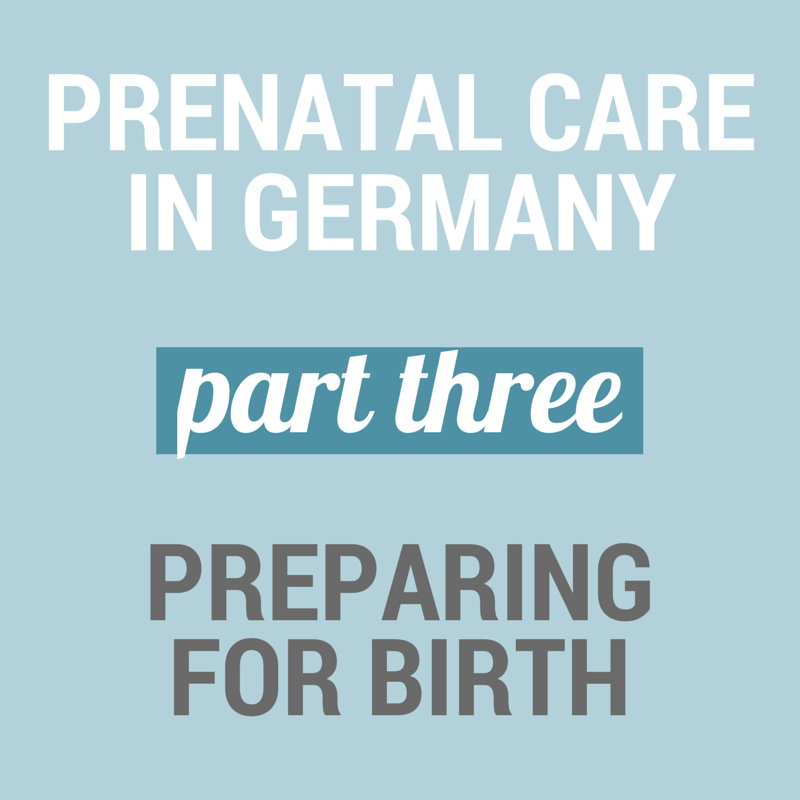 Prenatal care in Germany: Preparing for Birth