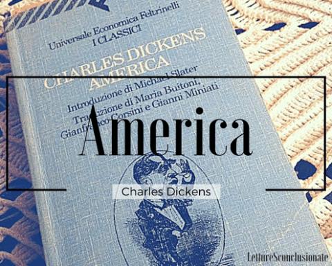 La copertina di America, il resoconto di viaggio di Charles Dickens del primo viaggio fatto in America