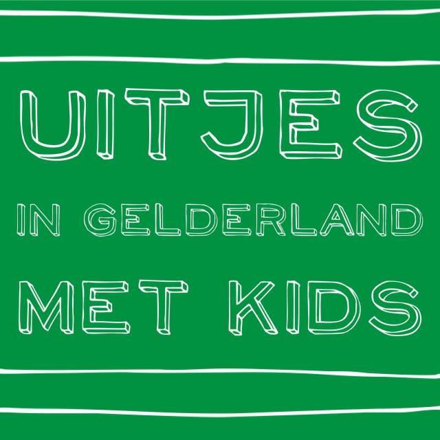 Gelderland met kids: de leukste uitjes met kinderen
